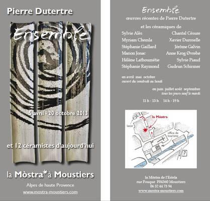 5 avril au 20 octobre 2013 | Exposition Pierre Dutertre à La Mostra à Moustiers (04)