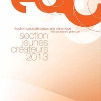 4 au 25 mai 2013 | Exposition Jeunes Créateurs à Vallauris (06)