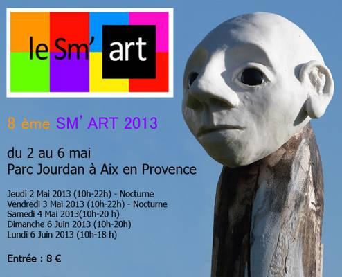 2 au 6 mai 2013 | le SM'ART à Aix-en-Provence (13)