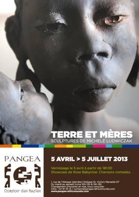 5 avril au 5 juillet 2013 | Exposition Terre et Mères chez Pangea à Marseille (13)