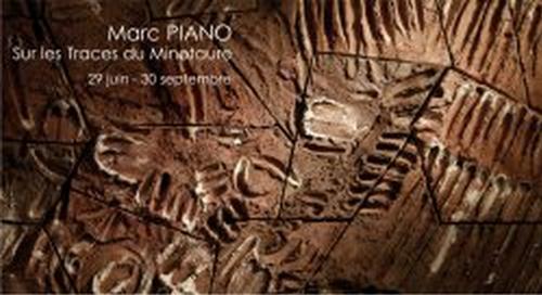 jusqu'au 30 sept. 2013   Marc Piano expose