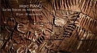 jusqu'au 30 sept. 2013 | Marc Piano expose