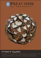 du 15 octobre au 15 novembre 2013 | Osier la Terre en Provence | Moustiers Sainte-Marie (04)