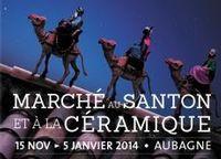du 15 novembre au 5 janvier 2014 | Marché aux santons et la céramique à Aubagne (13)