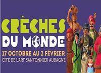 Crèches du monde | jusqu'au 2 février 2015 à la Cité de l'art santonnier à Aubagne (13)