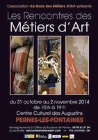 du 31 octobre au 2 novembre 2014 | Rencontres des Métiers d'Art à Pernes les Fontaines (84)
