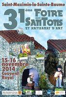 Les 15 et 16 novembre 2014, Foire aux santons et à l'artisanat d'art à Saint Maximin la Sainte Baume (83)