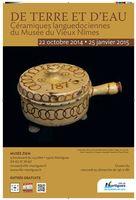 De terre et d'eau | Expo céramiques languedociennes du Vieux Musée de Nîmes - au musée Ziem à Martigues (13) jusqu'au 25 janvier 2015