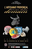 L'artisanat provençal d'hier et de demain | Expo Maison des Métiers d'Art de Marseille jusqu'au 29 mars 2015
