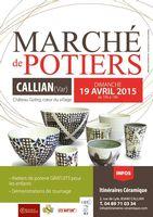 Marché potier de Callian (Var) le dimanche 19 avril 2015 |18 céramistes au Château Goërg