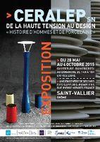Exposition Histoire d'hommes et de porcelaine | CERALEP SN - Saint Uze (Drôme) du 28 mai au 4 octobre 2015