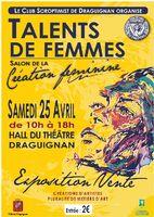 Talents de femme, créations métiers d'art | Théâtre en Dracénie à Draguignan le 25 avril 2015