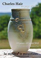 Exposition Charles Hair | Céramique à la galerie La Mostra | Moustiers Sainte-Marie (04)  jusqu'au 19 août 2015