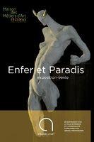 Enfer et Paradis, Exposition à la Maison des Métiers d'Art de Pézenas (Hérault) du 4 juillet au 26 septembre 2015