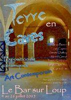 Exposition céramique Terre en caves, Le Bar sur Loup (Alpes Maritimes) du 4 au 26 juillet 2015