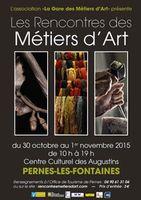 Rencontres métiers d'art à Pernes les Fontaines (Vaucluse) du 30 octobre au 1er novembre 2015