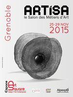 Artisa 2015 à Grenoble (Isère) du 25 au 29 novembre 2015 - salon de créateurs aux savoir-faire traditionnels et multiples