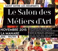 Salon des métiers à la Manare, Saint Mitre les Remparts (13) les 7 et 8 novembre 2015