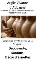 Argile Vivante d'Aubagne | Patrimoine, Culture et transmission | Les stages avant Noël 2015