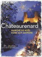 Foire aux santons de Châteaurenard (Bouches du Rhône) du 4 au 6 décembre 2015