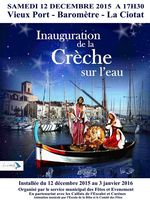 La crèche sur l'eau, à La Ciotat (13) est inaugurée le samedi 12 décembre 2015 - sur une barquette marseillaise, des santons de 1,80m tout illuminés
