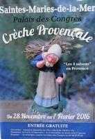 La crèche des 4 saisons d'Arlette Bertello aux Saintes Marie de la Mer (13) jusqu'au 27 février 2016