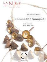 Exposition Cabinet botanique à La Nef de Montpellier (Hérault) du 29 janvier au 26 mars 2016