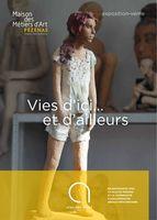 Exposition Maison des Métiers d'Art de Pézenas, Vies d'ici... et d'ailleurs - du 8 avril au 18 juin 2016