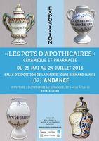Exposition - Les pots d'apothicaires, céramiques, plantes et pharmacie - du 25 mai au 24 juillet 2016 à Andance (Ardèche)