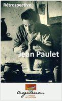 Rétrospective Jean Paulet - Argileum St Jean de Fos (Hérault) du 21 mai au 30 juin 2016 - Exposition céramique