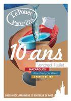 Le Potier Marseillais fête ses 10 ans à Mazargues ! Rendez-vous le 1er juillet à partir de 18h