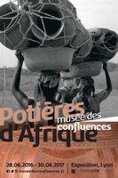Exposition Potières d'Afrique au Musée des Confluences à Lyon (Rhône) jusqu'au 30 avril 2017