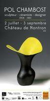 Exposition Pol Chambost à Nontron jusqu'au 3 septembre 2016 - sculpteur, céramiste, designer