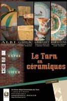 Le Tarn en céramiques - 4 Expositions  - Albi, Gaillac, Rabastens, Graulhet