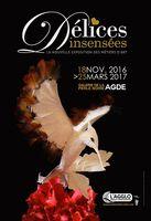 Exposition Délices Insensées, galerie de la Perle Noire à Agde (Hérault) - Jusqu'au 25 mars 2017