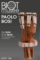 Exposition, du bois à la terre, PAOLO BOSI à Biot (Alpes Maritimes) jusqu'au 5 mars 2017