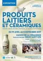 Exposition, Produits laitiers et céramiques à la Maison de la Céramique de St Uze (Drôme) du 19 avril au 5 novembre 2017
