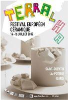 Festival Européen Céramique, Terralha 2017 à St Quentin la Poterie (Gard) - du 14 au 16 juillet 2017
