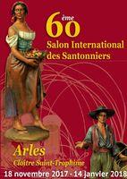 60ème Salon International des Santonniers en Arles (Bouches du Rhône) du 18 novembre 2017 au 14 janvier 2018 - crèches et santons de Provence