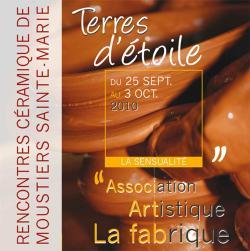 25 sept. au 3 oct. 2010 | Terres d'Etoiles 3ème rencontre Céramique de Moustiers (04)