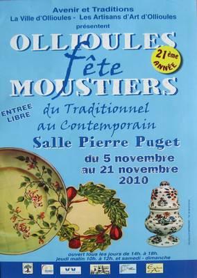 5 au 21 nov 2010 | Exposition Vente Ollioules fête Moustiers