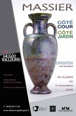 Exposition Céramique Les Massier, côté cours, côté jardin à Vallauris - Exposition Révisons nos classiques à Aubagne - Du 23 juillet au 25 octobre 2009