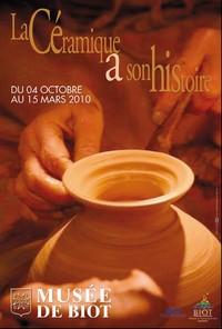 La céramique a son histoire du 3 octobre 2009 à Avril 2010