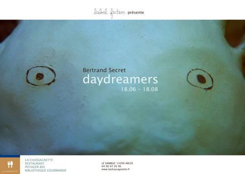 Du 18 juin au 18 août 2011 | Exposition Daydreamers de Bertrand Secret au Sambuc