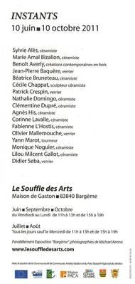 10 juin au 10 oct.2011  | Exposition Instants - Le Vase et le Flacon à Bargème (83)