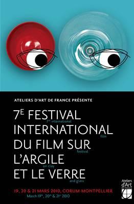 7ème édition du festival International du film sur l'argile et le verre du 19 au 21 mars 2010