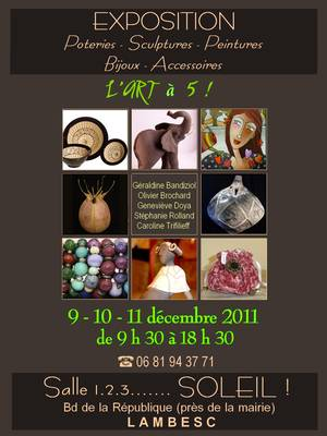 Du 9 au 11 déc. 2011 | Exposition céramique à Lambesc
