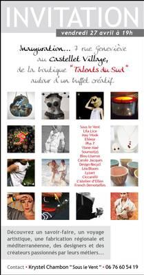 27 avril 2012 | Inauguration boutique Talents du Sud à Castellet village (83)