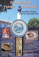 Jusqu'au 23 décembre 2012 | Exposition Trois siècles de Faïence à Varages (06)