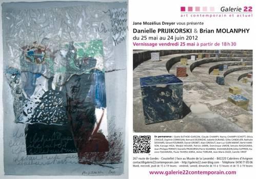 Du 25 mai au 24 juin 2012   Exposition Danielle PRIJIKORSKI et Brian MOLANPHY à Cabrières d'Avignon  (84)